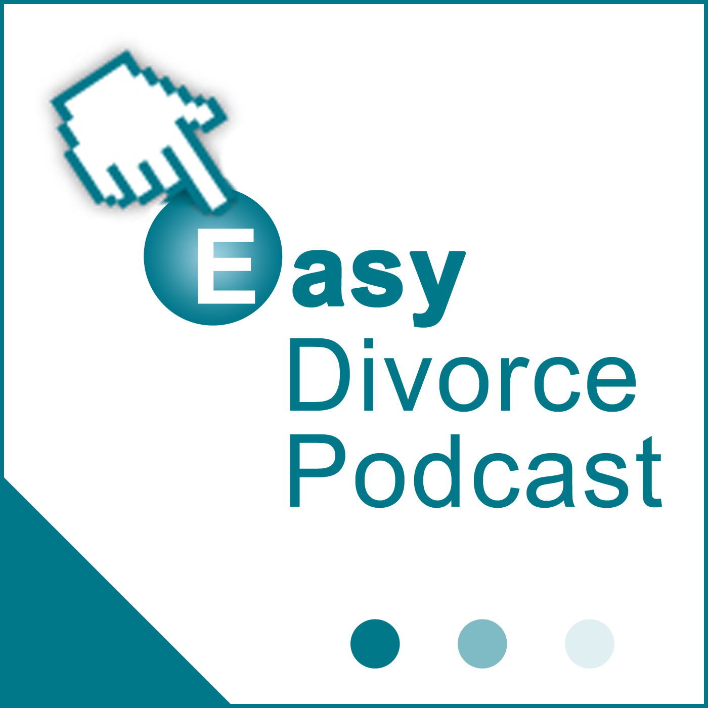 Easy Divorce Podcast